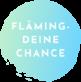 FLÄMING DEINE CHANCE
